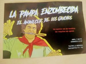 LA PAMPA ENZOMBECIDA - EL AMANECER DE LOS GAUCHOS @ TEATRO LA MORADA - ROSARIO