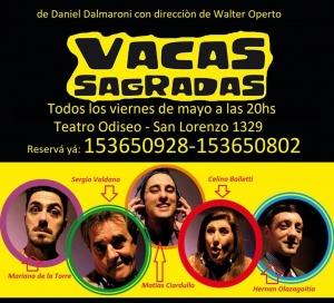 VACAS SAGRADAS DE DANIEL DALMARONI @ TEATRO ODISEO