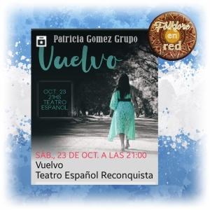 PATRICIA GOMEZ en RECONQUISTA @ Teatro Español