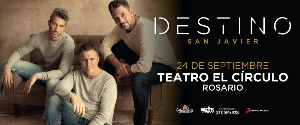 DESTINO SAN JAVIER en EL CÍRCULO @ Teatro El Círculo