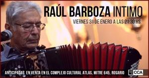 RAÚL BARBOZA EN COMPLEJO CULTURAL ATLAS ROSARIO @ COMPLEJO CULTURAL ATLAS - ROSARIO