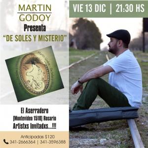 MARTÍN GODOY EN EL ASERRADERO @ EL ASERRADERO
