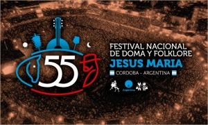 55º FESTIVAL NACIONAL DE DOMA Y FOLKLORE DE JESÚS MARÍA @ JESÚS MARÍA - CÓRDOBA